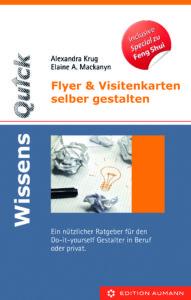 Wissensquick Fleyer & Visitenkarten selbst gestalten